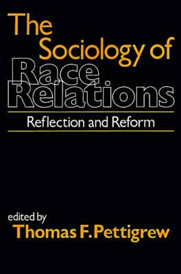 The Sociology of Race Relations: Reflection and Reform