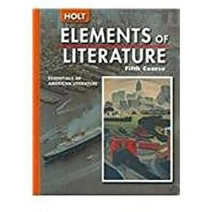 Elements of Literature: Student Edition (with the Crucible) Fifth Course 2005