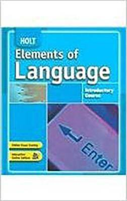 Holt Elements of Language: Student Edition Grade 6 2007