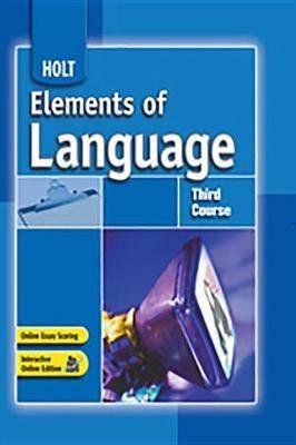 Holt Elements of Language: Student Edition Grade 9 2007