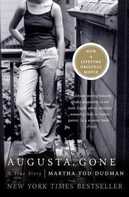 Augusta, Gone: A True Story