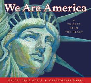 We Are America: Tribute from the Heart