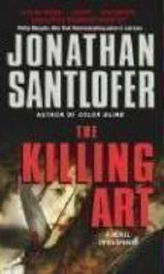 The Killing Art: A Novel Of Suspense