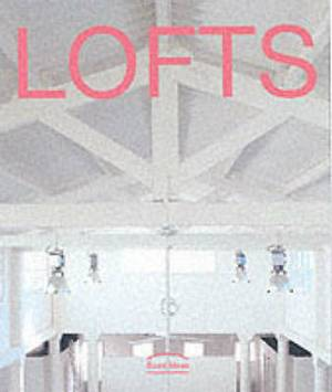 Lofts: Good Ideas