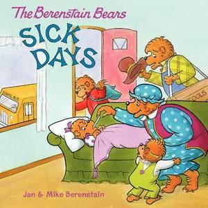 The Berenstain Bears: Sick Days