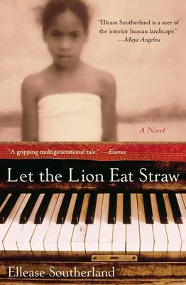 Let The Lion Eat Straw