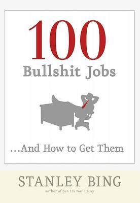 Boss U: 100 Bullshit Jobs and How to Get Them