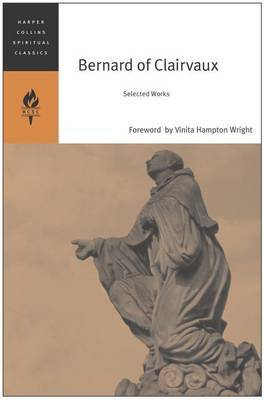 Bernard Of Clairvaux: Selected Works