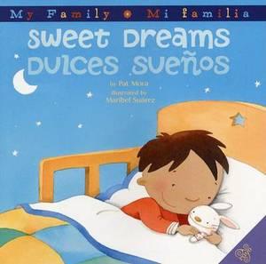 Sweet Dreams/Dulces Suenos