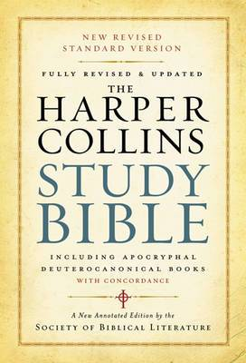 The HarperCollins Study Bible: Fully Revised With Concordance