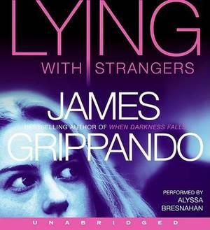 Lying With Strangers Unabridged 9/600