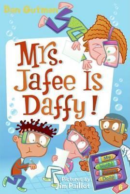 My Weird School Daze 6: Mrs Jafee Is Daffy!