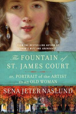The Fountain of St. James Court: Or, Portrait of the Artist as an Old Woman