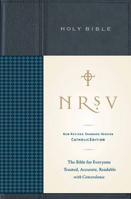 NRSV, Standard Catholic Edition Bible, Anglicized, Hardcover, Navy/Blue: The Bible for Everyone: Trusted, Accurate, Readable
