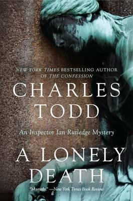 A Lonely Death: An Inspector Ian Rutledge Mystery
