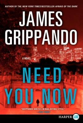 Need You Now (Large Print)