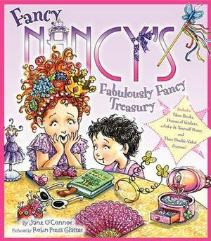 Fancy Nancy's Fabulously Fancy Treasury