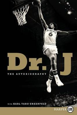 Dr. J: The Autobiography (Large Print)