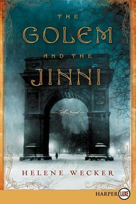 The Golem and the Jinni (Large Print)