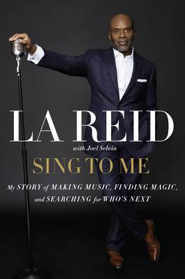 Sing To Me: My Story Of Making Music, Finding Magic, And Searching For Who's Next