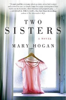 Two Sisters: A Novel