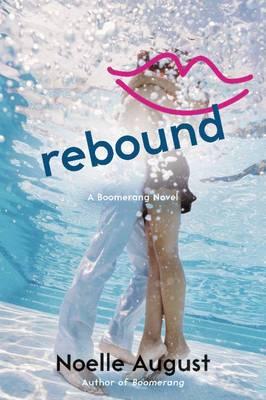 Rebound: A Boomerang Novel