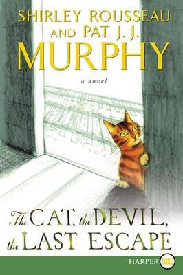 The Cat, the Devil, and the Last Escape [Large Print]