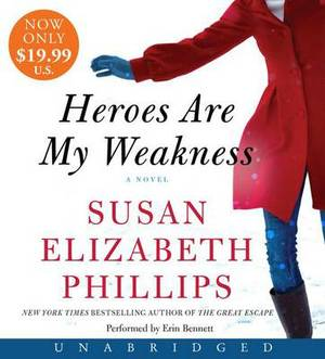 Heroes Are My Weakness Unabridged Low Price CD: A Novel