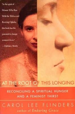 At the Root of this Longing