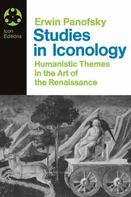Studies in Iconology: Humanistic Themes in the Art of the Renaissance
