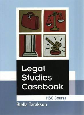 Legal Studies Casebook: HSC Course