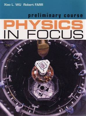 Physics in Focus - Preliminary Course
