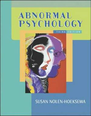 Abnormal Psychology: WITH Making the Grade CD and PowerWeb