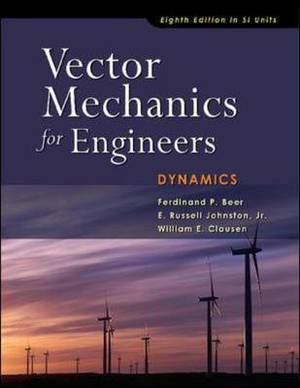 Vector Mechanics for Engineers: Dynamics: SI Units
