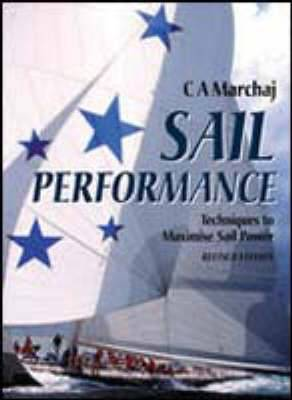Sail Performance: Theory and Practice