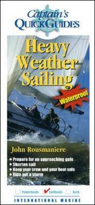 Heavy Weather Sailing: A Captain's Quick Guide