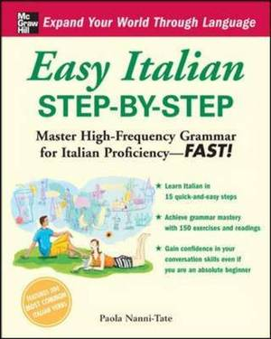 Easy Italian Step-by-Step: Master High-Frequency Grammar for Italian Proficiency - Fast!