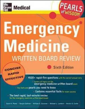 Emergency Medicine Written Board Review: Pearls of Wisdom