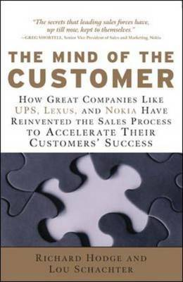 The Mind of the Customer: How the World's Leading Sales Forces Accelerate Their Gustomers' Success