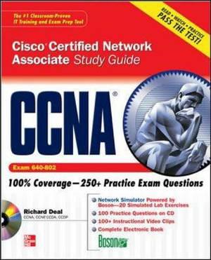 CCNA Cisco Certified Network Associate Study Guide: Exam 640-802