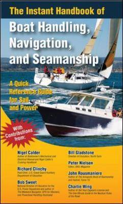 Instant Handbook of Boat Handling, Navigation, and Seamanship: A Quick-Reference Guide for Sail and Power