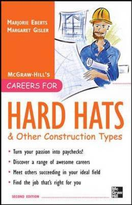 McGraw-Hill's Careers for Hard Hats & Other Construction Types