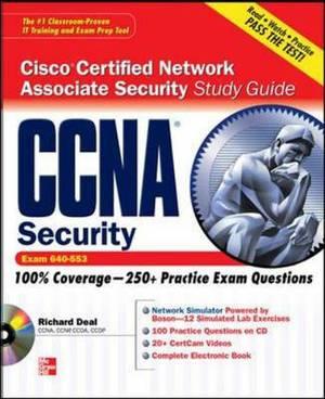 CCNA Cisco Certified Network Associate Security Study Guide: Exam 640-553