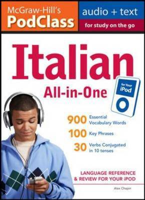 McGraw-Hill's PodClass Italian All-In-One Study Guide: Language Reference and Review for Your iPod