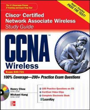 CCNA Cisco Certified Network Associate Wireless Study Guide: Exam 640-721