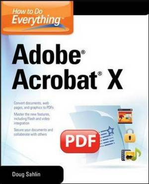 How to to Everything Adobe Acrobat X