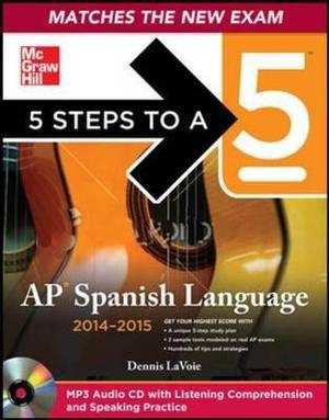 5 Steps to a 5 AP Spanish Language: 2014-2015