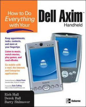 How to Do Everything with Your Dell Axim Handheld