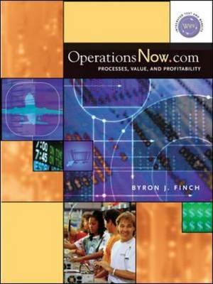 OperationsNow.com: Processes, Value, and Profitability
