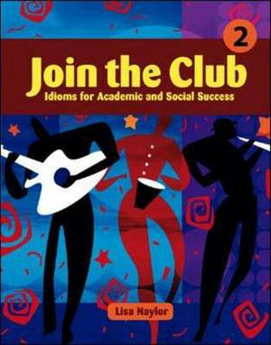 Join the Club 2: Bk. 2: High Intermediate to Advanced